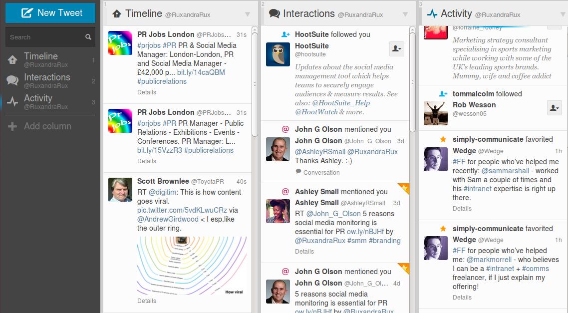 tweetdeck helps you schedule tweets, and monitor your twitter better